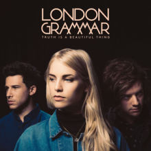 London_Grammar_-_Truth_Is_a_Beautiful_Thing